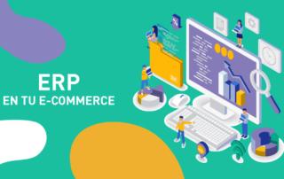 Integración de un ERP con tu E-commerce